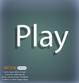 Play sign icon symbol On the blue-green abstract vector image