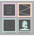 love this way geometric backgrounds set vector image