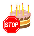 a festive cake for the prohibition sign vector image