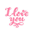 i love you lettering isolated on white background vector image