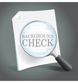 Reviewing a background check vector image vector image