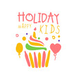 holiday happy kids promo sign childrens party vector image