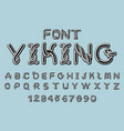 viking font norse medieval ornament celtic abc vector image