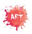 Watercolor splash blot with ART text vector image