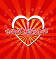 Happy Birthday with love card vector image