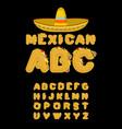 Mexican font tacos alphabet taco fast food abc vector image