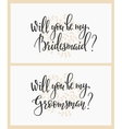 Will you be my bridesmaid groomsman Wedding sign vector image
