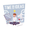 time for ideas poster vector image