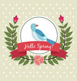hello spring greeting card bird leaves wreath vector image