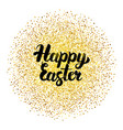 happy easter lettering over gold vector image