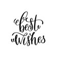 best wishes hand lettering inscription to winter vector image