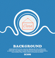 Close icon sign Blue and white abstract background vector image