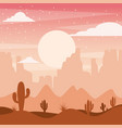 cartoon desert landscape with cactus hills and vector image