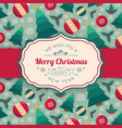 fir tree toys pattern and greeting text vector image