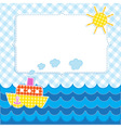 Frame with cartoon ship vector image