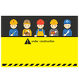 Worker Craftsman with Under Construction Sign vector image