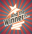 And the winner is vector image vector image