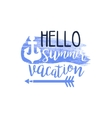 Hello Summer Vacation Message Watercolor Stylized vector image