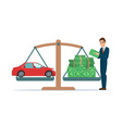 Man collects money for a car and weighs in the vector image