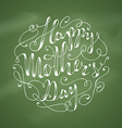 Chalk Happy Mothers Day Background vector image