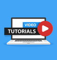 online video tutorials education button in laptop vector image