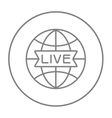 Globe with live sign line icon vector image