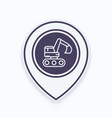 excavator icon in linear style on map pointer vector image