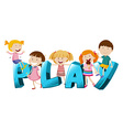 Word design with kids and word play vector image