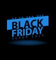 black friday super sale poster clearance mega vector image