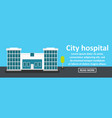City hospital banner horizontal concept vector image