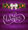 holiday gift card with hand lettering winter and vector image