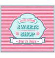 Vintage Sweets Shop Poster vector image vector image
