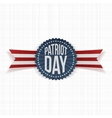 Patriot Day memorial realistic Label vector image