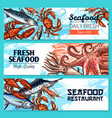 seafood restaurant banners sketch set vector image