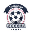 soccer sport tournament badge image vector image