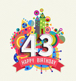 Happy birthday 43 year greeting card poster color vector image