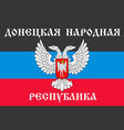 the donetsk people s republic flag vector image