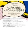 Comics pop art alphabet and numbers vector image