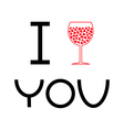 Wine glass with hearts inside I love you card Flat vector image