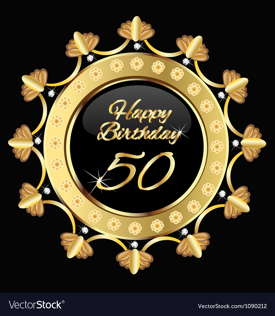Happy 50 years birthday gold design vector
