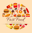 fast food snacks and desserts poster vector image