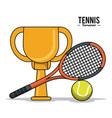 tennis sport trophy ball racket image vector image