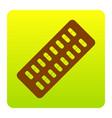 medical pills sign brown icon at green vector image