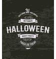 halloween retro invitation 31 october holiday day vector image
