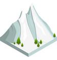 mountain snow isometric view vector image