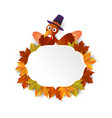 happy thanksgiving turkey with leaves vector image