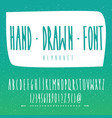 handwritten font in hand drawn style vector image