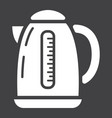 electric kettle solid icon kitchen and appliance vector image