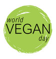 vegan day colorfull vector image