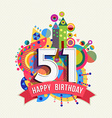 Happy birthday 51 year greeting card poster color vector image